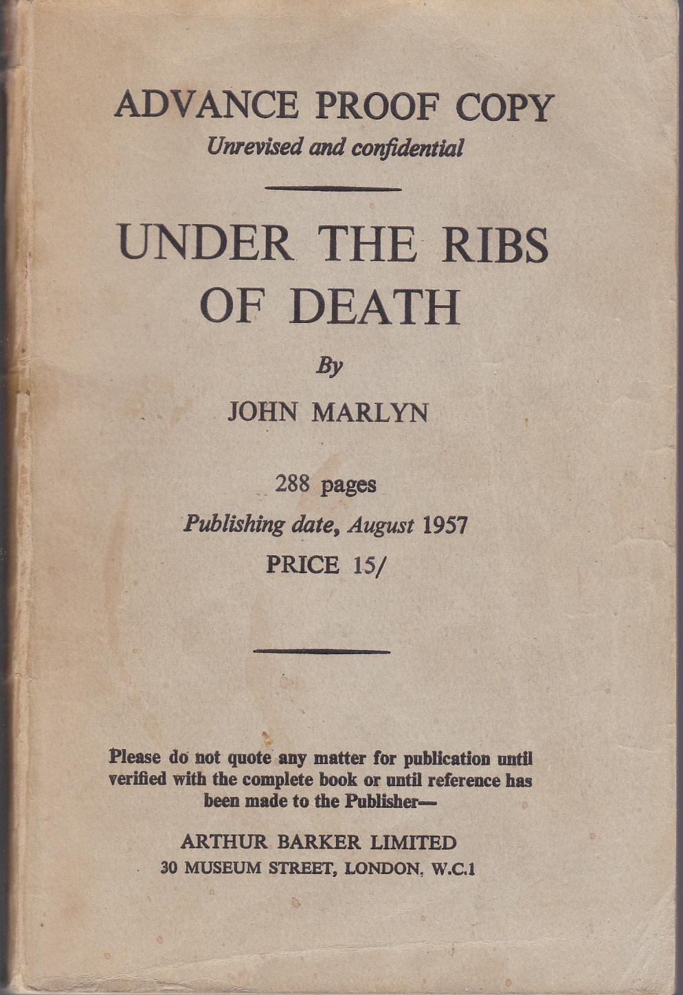 Under the Ribs of Death [proof copy] Marlyn, John Very Good Softcover