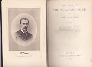 The Life of Sir William Osler [2 volumes]