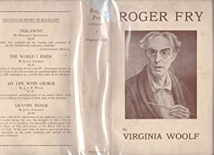 Roger Fry: A Biography [Canadian edition, association copy]