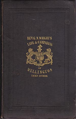 Life and Campaigns of Arthur, Duke of Wellington, KG [salesman's sample]