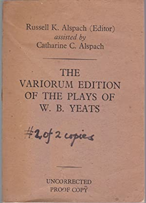 The Variorum Edition of the Plays of W. B. Yeats [from cover of proof]