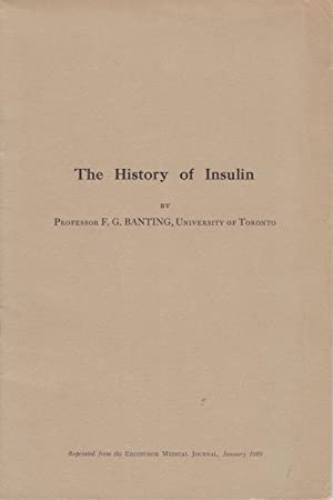 The History of Insulin [Canadian edition]