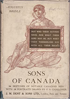 Sons of Canada: Short Studies of Characteristic Canadians [in jacket]