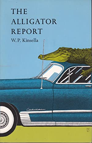 The Alligator Report: Stories [inscribed to Crad Kilodney]