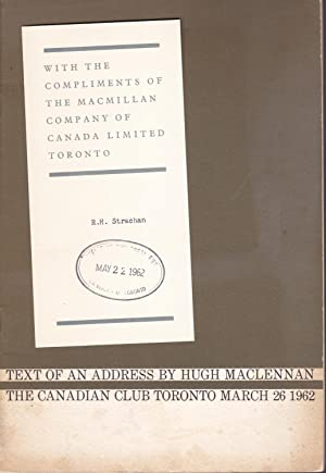 Text of an Address by Hugh MacLennan [complimentary copy]