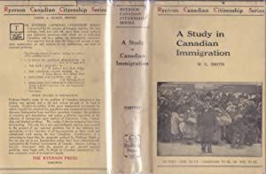 A Study in Canadian Immigration [association copy]