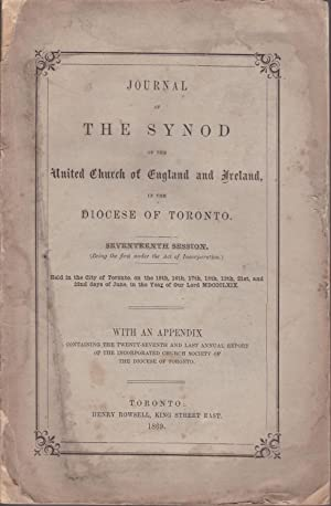Journal of the Synod of the United Church of England and Ireland in the Diocese of Toronto. Seven...