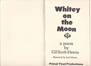 Whitey on the Moon: A Poem by Gil Scott-Heron illustrated by Axel Alonso