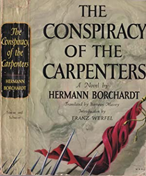 The Conspiracy of the Carpenters: Historical Accounting: Joelsohn, Hermann] as