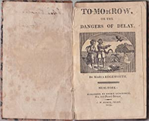 To-Morrow, or the Dangers of Delay