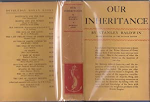 Our Inheritance: Speeches and Addresses [in bright jacket]