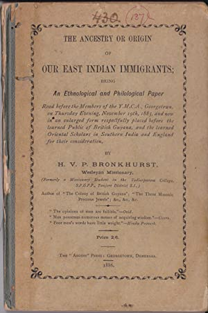 The Ancestry or Origin of Our East Indian Immigrants [association copy]