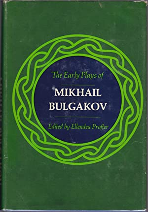 The Early Plays of Mikhail Bulgakov
