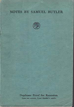 Notes by Samuel Butler edited by A.T. Bartholomew [duplicate proof]