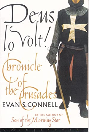 Deus lo Volt! Chronicle of the Crusades [corrected proof]
