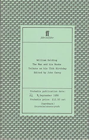 William Golding: The Man and His Books / A Tribute on His 75th Birthday [proof copy]