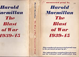 The Blast of War 1939-1945 [publisher's numbered proof]