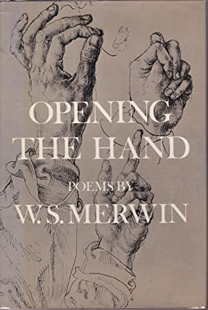 Opening the Hand: Poems [inscribed review copy]