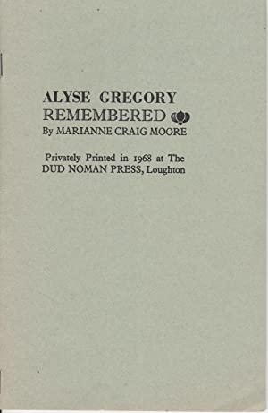 Alyse Gregory Remembered [the author's scarcest book]