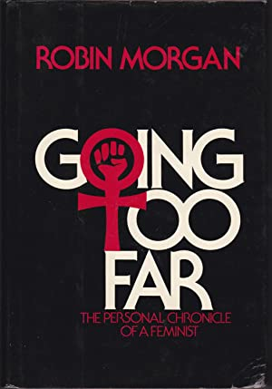 Going Too Far: The Personal Chronicle of a Feminist [inscribed to Muriel Rukeyser]