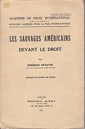 Les Sauvages Americains Devant le Droit [The American Indians Before the Law]