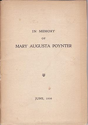 In Memory of Mary Augusta Poynter [from cover]