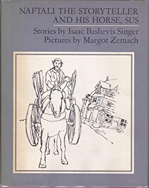 Naftali the Storyteller and His Horse, Sus and Other Stories [signed]