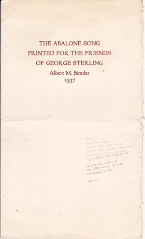 The Abalone Song / Printed for the Friends of George Sterling [inscribed by publisher]
