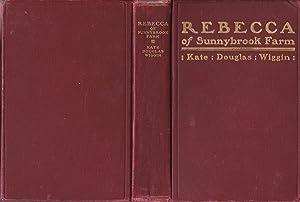 Rebecca of Sunnybrook Farm [association copy]: Wiggin, Kate Douglas;