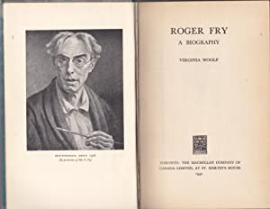Roger Fry: A Biography [Canadian edition]