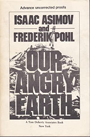 Our Angry Earth [proof copy]