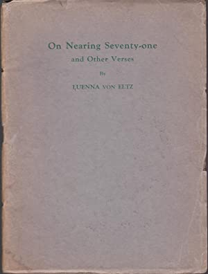On Nearing Seventy-one and Other Verses