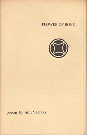 Flower of Bone: poems [inscribed]