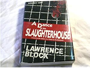A Dance at the Slaughterhouse (SIGNED ADVANCE READING COPY)