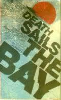 Death sails the bay (VERY ATTRACTIVE UNREAD: Feegel, John R