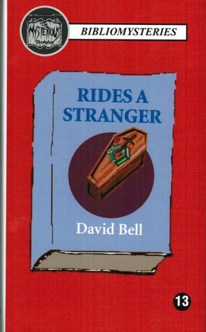 Rides a Stranger (LIMITED, FIRST ED. FIRST PRINTING OF ONLY 100 NUMBERED COPIES SIGNED BY DAVID B...