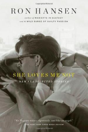 She Loves Me Not: New and Selected Stories (BRAND NEW PRISTINE COPY)