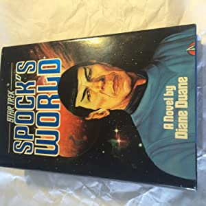 Star Trek: Spock's World (UNIQUE STAR TREK ITEM--BOOK IS SIGNED BY FOUR GUEST STARS FROM THE ORIG...