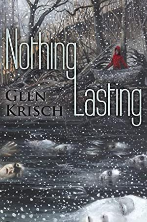 Nothing Lasting (BRAND NEW UNREAD HARDCOVER)--LIMITED SIGNED EDITION