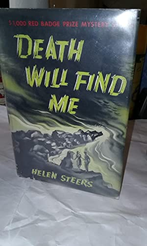 Death Will Find Me (Red Badge Mystery Prize Winner) (Scarce First ed. in DJ)--ATTRACTIVE COPY