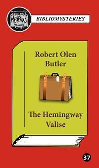 The Hemingway Valise (Pristine, Hardcover, Limited, Numbered, Signed First Edition)