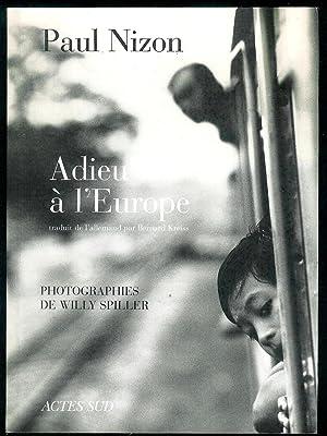 Adieu à l'Europe.: SPILLER (Willy)] -
