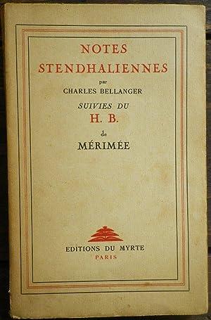 Notes stendhaliennes par Charles Bellanger - Suivies: STENDHAL] - BELLANGER