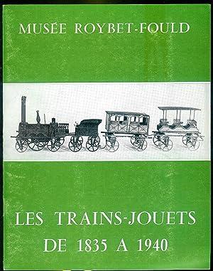Les trains-jouets de 1835 à 1940.Catalogue de: Catalogue d'exposition.