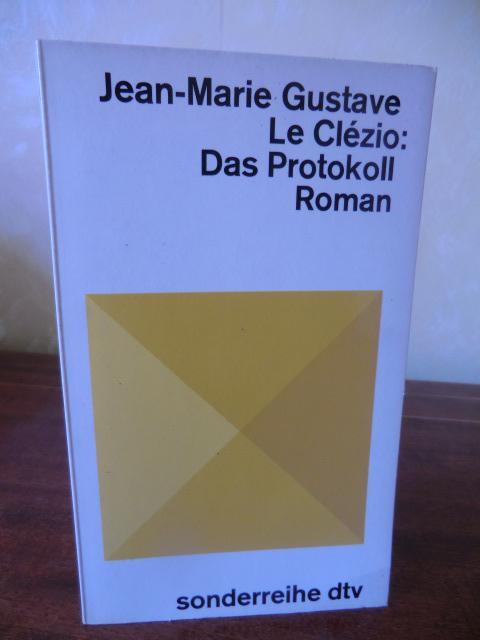 Das Protokoll: Le Clezio, Jean-Marie