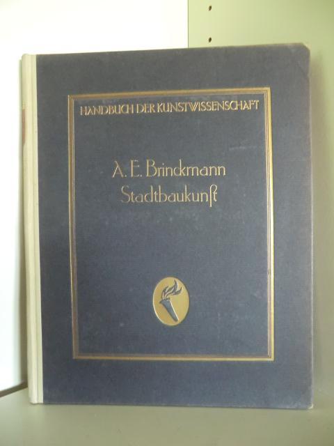 Handbuch der Kunstwissenschaft. Stadtbaukunst: Begründet von Prof.