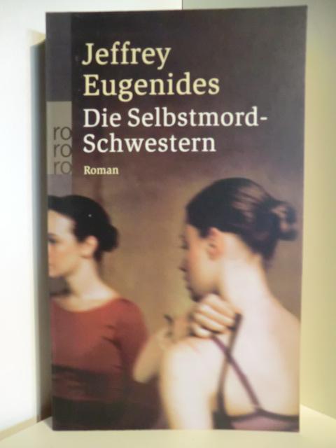 Die Selbstmord-Schwestern: Eugenides, Jeffrey