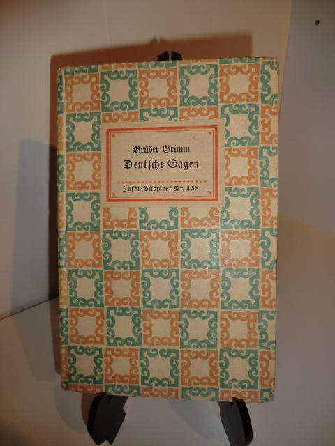 Deutsche Sagen: Brüder Grimm