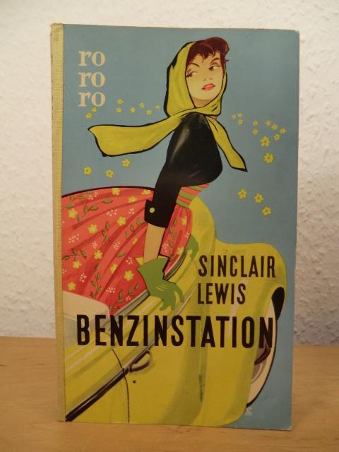 Benzinstation. Dt. von Clarisse Meitner, rororo Taschenbuch: Lewis, Sinclair: