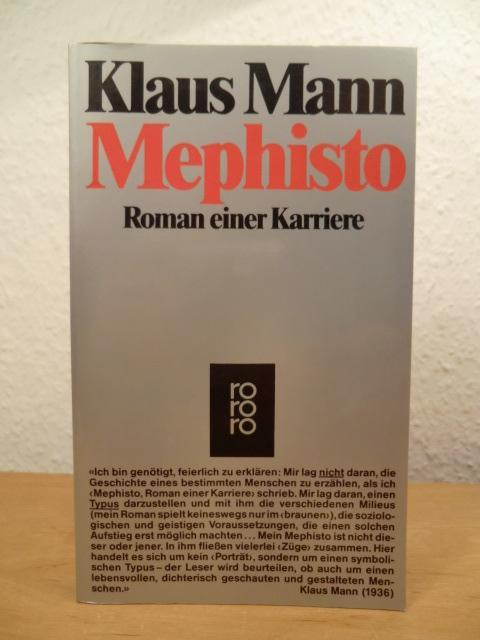 Mephisto. Roman einer Karriere: Mann, Klaus: